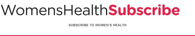 Womens Health Subscribe
