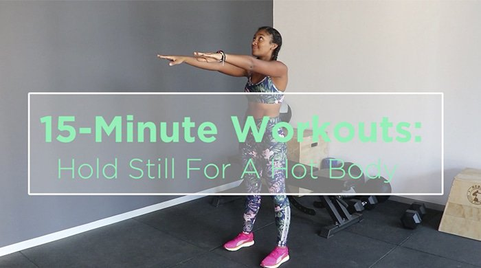 A 15 minute workout that incorporates various holds