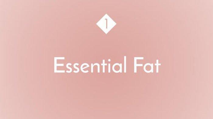 Essential Fat