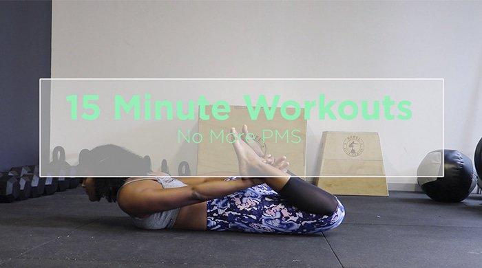 no more pms workout