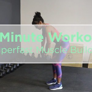 superfast muscle builder workout